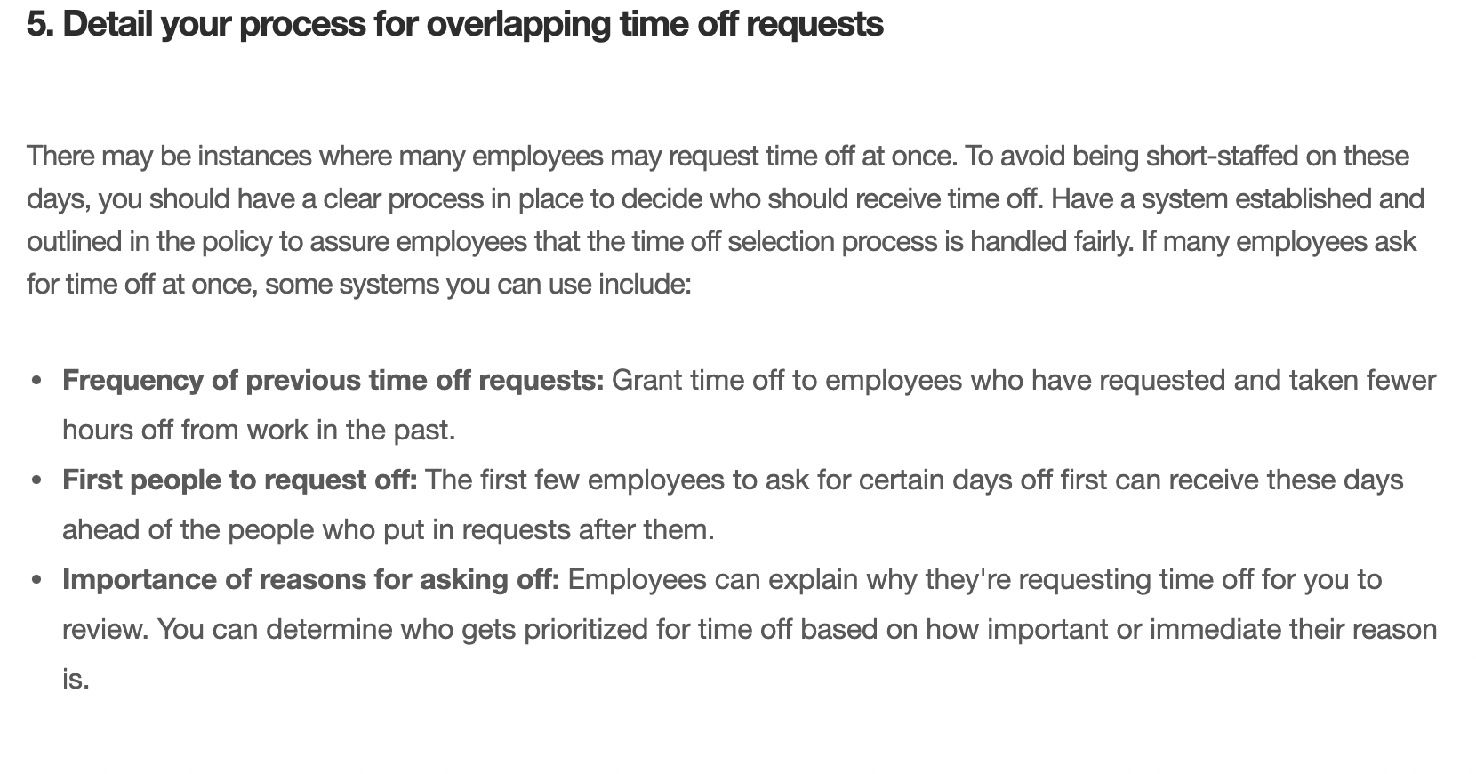 Detail your process for overlapping time off requests, such as Frequency of previous time off requests, First people to request off, and Importance of reasons for asking off.